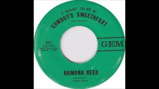 (I Want To Be A) Cowboy's Sweetheart  - Ramona Reed