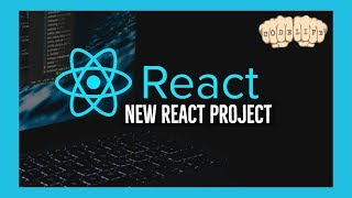 New ReactJS Project Setup for Beginners