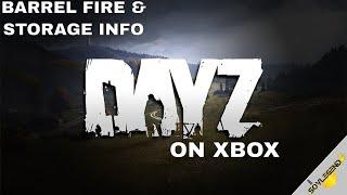 How To Craft The Barrel Fire & Barrel Storage Info | DayZ On Xbox/PS4