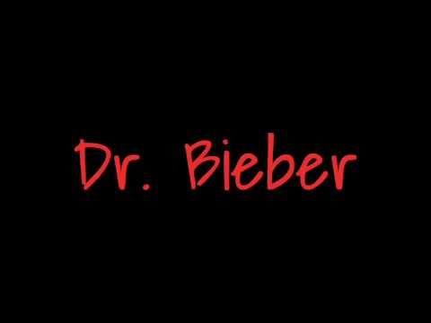 Dr. Bieber - Justin Bieber + Lyrics ( New 2011 Official Final Version )