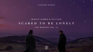 Martin Garrix & Dua Lipa - Scared To Be Lonely (Loopers Remix) video