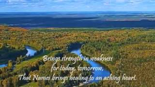 Hymn Song - A Name I Highly Treasure