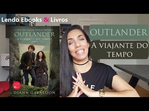 Resenha de Outlande - A Viajante do Tempo - Diana Gabaldon