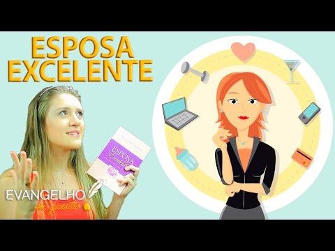ESPOSA EXCELENTE - ED. FIEL | RESENHANDO: 12