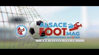 Alsace Foot Mag : EP 1 - Saison 2