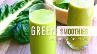 GREEN SMOOTHIES | Astuces Et Recettes