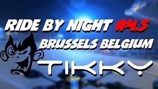 Ride by Night #4.5 - Brussels Belgium - Video Moto