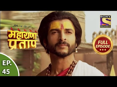 Bharat Ka Veer Putra - Maharana Pratap - Episode 46 - 13th August