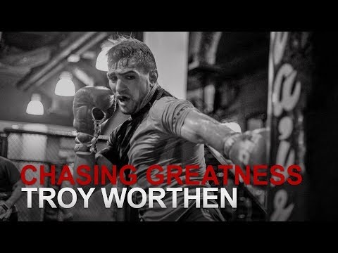Chasing Greatness: Troy Worthen