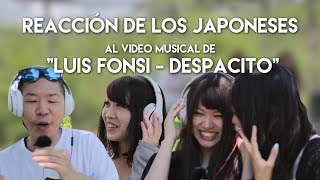 "REACCIÓN De Los JAPONESES Al Video Musical De ""Luis Fonsi - Despacito"" 