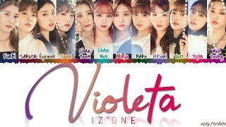 IZ*ONE (아이즈원)   'VIOLETA' (비올레타) Lyrics [Color Coded_Han_Rom_Eng]