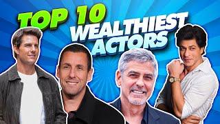 Top 10 Wealthiest Actors In The Movie Business