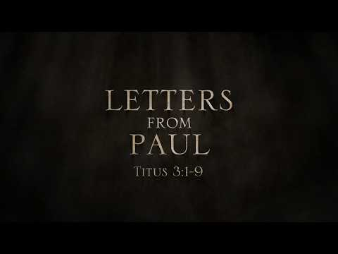 Paul, Apostle of Christ (Clip 'Letters from Paul 10: Titus 3')