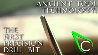 Antikythera How The First Precision Drill Bit Was Made?