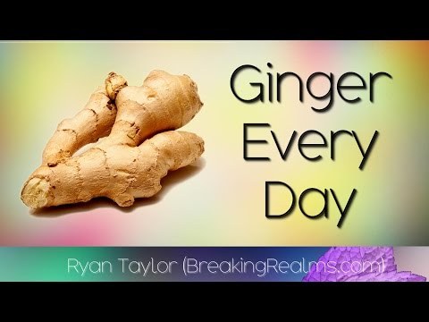 Video Ginger: Every Day (Benefits)