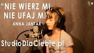 Nie wierz mi, nie ufaj mi - Anna Jantar (cover by Natalia Machelska)