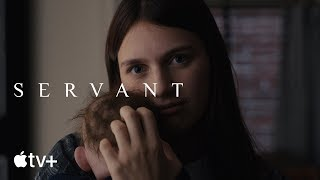 VIDEO: SERVANT – Off. Trailer