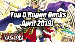 Yu-Gi-Oh! Top 5 Rogue Decks for the April 2019 Format!
