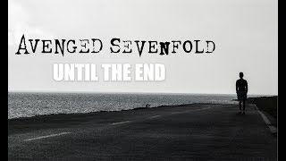 "Avenged Sevenfold - ""Until the End"" (Sub. Español)"