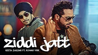 "Lao ji "" GEETA JAILDAR "" yaar is back with "" ZIDDI JATT """