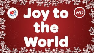 Joy to the World Lyrics HD | Christmas Carols by Children Love to Sing