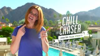 Introducing The Chill Chaser for Greater Palm Springs