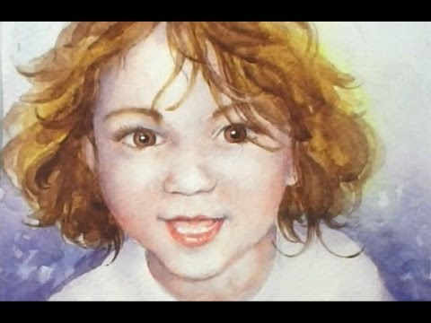 Part 4x4 How to paint a Portrait of a young Child in Watercolour.