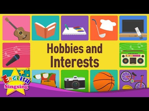 Kids Vocabulary - Hobbies and Interests- What Do You Like Doing?