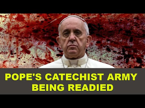 Pope's Catechist army being readied
