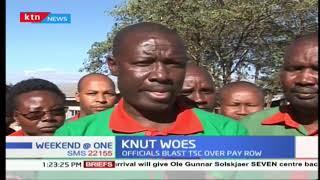 KNUT officials blast TSC over pay row