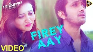 Firey Aay - Porshi & Tahsin   Musafir (2016)   Bengali Movie   Video Song   Arifin Shuvoo   Marjan