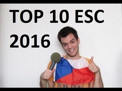 MY TOP 10 ESC 2016 !!!