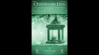 CHRISTMAS DAY (SATB Choir) - Chris Tomlin/arr. Ed Hogan