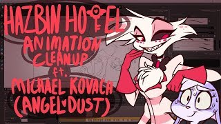 HAZBIN HOTEL Animation Cleanup ft. Michael Kovach (ANGEL DUST) Pt. 1