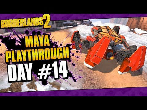 Borderlands 2 | Maya Reborn Playthrough Funny Moments And Drops | Day #14
