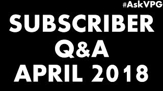 VinylicPumaGaming Subscriber Q&A for April 2018! #AskVPG