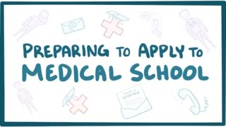 Preparing to apply to medical school