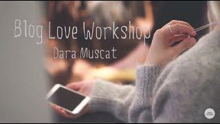 Blog Love Workshop Дары Мускат 11 июля 2015