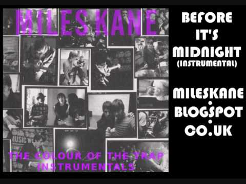 Miles Kane - Before It's Midnight (Instrumental)