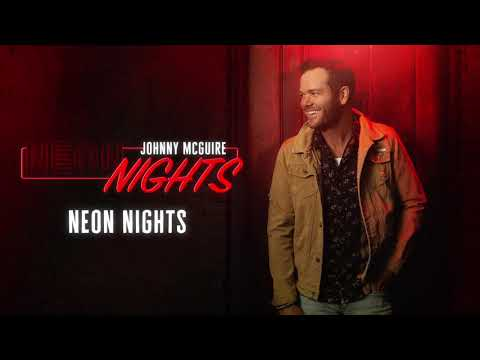 Johnny McGuire - Neon Nights (Official Audio)