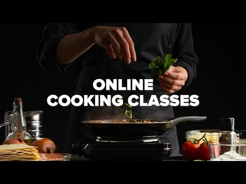 Online Cooking Classes to Help Sharpen Your Culinary Skills