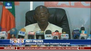 Oshiomhole Wants Senate President Impeached 10/08/18 Pt.1  | News@10 |