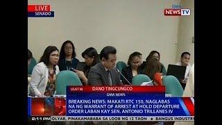 NTVL: Makati RTC 150, naglabas na ng warrant of arrest at HDO vs. Sen. Trillanes