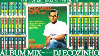 Ruca Van-Dunem – S.K...Ainda (1993) Album Mix 2017 - Eco Live Mix Com Dj Ecozinho