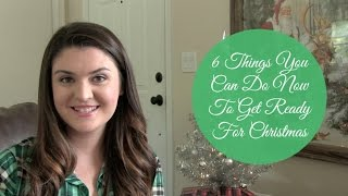6 Things You Can Do Now To Get Ready For Christmas | Christmas In July