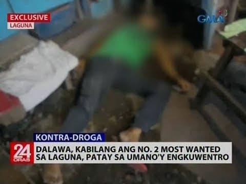 [GMA]  24 Oras: Dalawa, kabilang ang no. 2 most wanted sa Laguna, patay sa umano'y engkuwentro