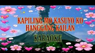 Kapiling Mo Kasuyo Ko - Imelda Papin - Karaoke Version