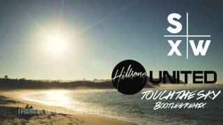 Hillsong UNITED - Touch The Sky (SXW BOOTLEG REMIX)