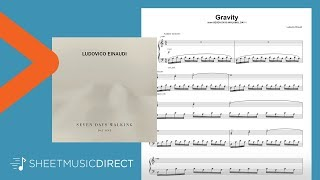 Gravity Sheet Music   Ludovico Einaudi   Piano Solo (Seven Days Walking: Day 1)