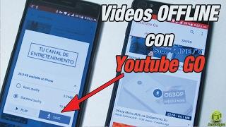 Youtube Go Y Cómo  R Los Vídeos